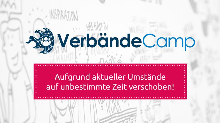 Verschiebung VerbändeCamp auf unbestimmte Zeit (Schweren Herzens, Ausbremsung #COVID19)